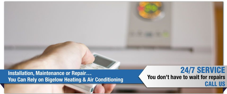 Installation, Maintenance or Repair…You Can Rely on Bigelow Heating & Air Conditioning - remote controlled
